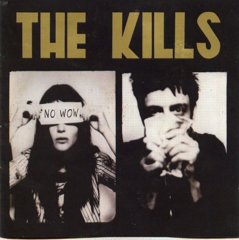The Kills - No Wow - Front